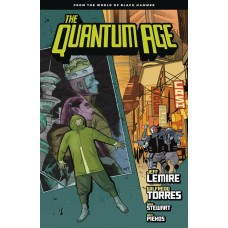 QUANTUM AGE TP FROM WORLD OF BLACK HAMMER VOL 01 @G