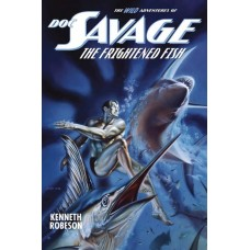 DOC SAVAGE WILD ADV SC FRIGHTENED FISH @F