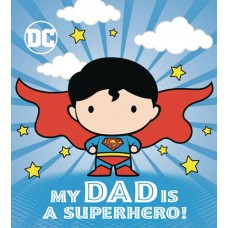 DC SUPERMAN MY DAD IS SUPERHERO BOARD BOOK HC (C: 1-1-0)