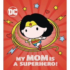 DC WONDER WOMAN MY MOM IS SUPERHERO BOARD BOOK HC (C: 1-1-0)