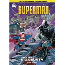 DC SUPER HEROES SUPERMAN YR TP SUPERMAN & BIG BOUNTY (C: 0-1