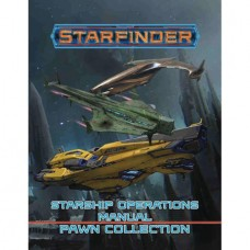 STARFINDER RPG STARSHIP OPERATIONS MANUAL PAWN COLL (C: 0-1-