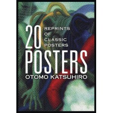 OTOMO KATSUHIRO 20 POSTERS REPRINTS OF CLASSIC POSTERS SC