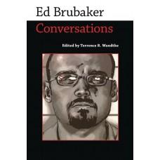 ED BRUBAKER CONVERSATIONS SC
