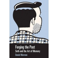 FORGING THE PAST SETH & ART OF MEMORY SC
