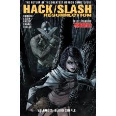 HACK SLASH RESURRECTION TP VOL 02 BLOOD SIMPLE