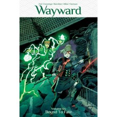 WAYWARD TP VOL 06 BOUND TO FATE (MR)