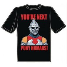 YOURE NEXT PUNY HUMANS T/S XXXL