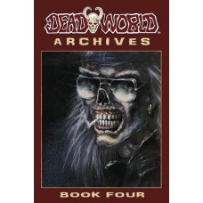 DEADWORLD ARCHIVES BOOK 04 (MR)