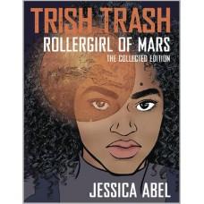 TRISH TRASH ROLLERGIRL OF MARS OMNIBUS GN