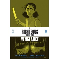 RIGHTEOUS THIRST FOR VENGEANCE #3 (MR)