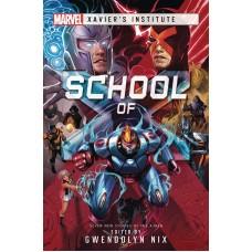 MARVEL XAVIERS INSTITUTE NOVEL SC SCHOOL OF X (C: 0-1-1)