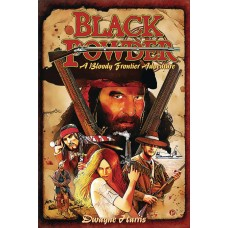 BLACK POWDER BLOODY FRONTIER ADVENTURE TP
