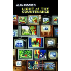 ALAN MOORE LIGHT OF THY COUNTENANCE GN (MR)