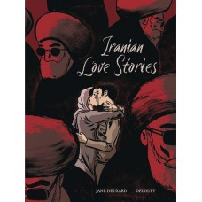 IRANIAN LOVE STORIES GN (C: 0-1-1)