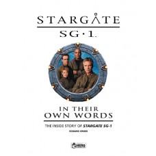STARGATE SG 1 IN THEIR OWN WORDS HC VOL 01 INSIDE STORY SG-1