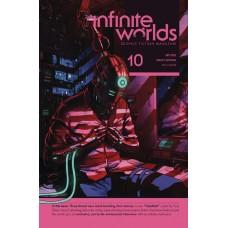 INFINITE WORLDS MAGAZINE #10 (MR) (C: 0-1-0)