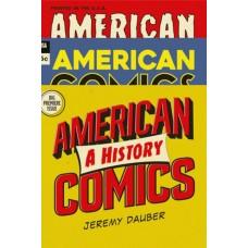 AMERICAN COMICS A HISTORY HC (C: 0-1-0)