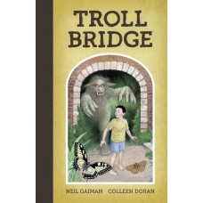 NEIL GAIMAN TROLL BRIDGE HC