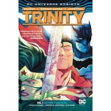 TRINITY TP VOL 01 BETTER TOGETHER (REBIRTH)