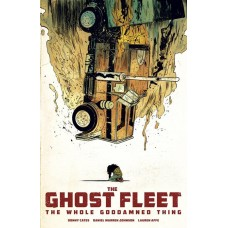 GHOST FLEET WHOLE GODDAMNED THING TP (MR)