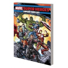 MARVEL SUPER HEROES TP LARGER THAN LIFE