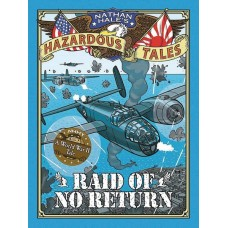 NATHAN HALES HAZARDOUS TALES HC VOL 07 RAID OF NO RETURN