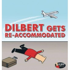 DILBERT TP DILBERT GETS RE ACCOMMODATED