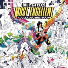 BILL & TED MOST EXCELLENT ADULT COLORING BOOK SC