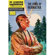 CLASSIC ILLUSTRATED TP SONG OF HIAWATHA