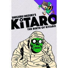 BIRTH OF KITARO GN