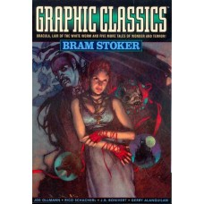 GRAPHIC CLASSICS GN VOL 07 BRAM STOKER 2ND ED