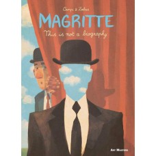 ART MASTERS SERIES GN VOL 06 MAGRITTE THIS IS NOT BIOGRAPHY