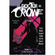 DOCTOR CROWE TP VOL 01 FOR WHOM THE HELL TOLLS