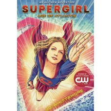 SUPERGIRL YA NOVEL AGE OF ATLANTIS