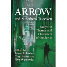ARROW & SUPERHERO TELEVISION SC