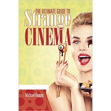 ULTIMATE GUIDE TO STRANGE CINEMA SC