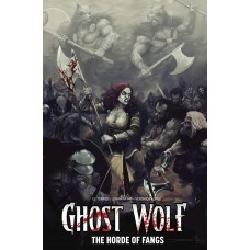GHOST WOLF HORDE OF FANGS TP VOL 01