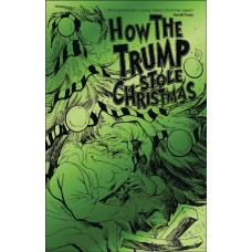 HOW THE TRUMP STOLE CHRISTMAS (ONE SHOT) GREEN FOIL ED