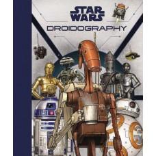 STAR WARS DROIDOGRAPHY HC