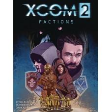 XCOM 2 GN VOL 01 FACTIONS