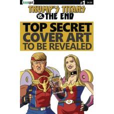 TRUMPS TITANS VS THE END #1 CVR D FAKE NEWS COVER RETAILER I
