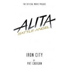 ALITA BATTLE ANGEL IRON CITY HC NOVEL