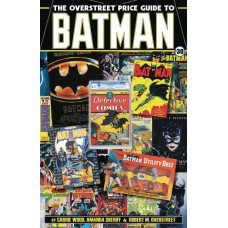 OVERSTREET PRICE GUIDE TO BATMAN SC @F
