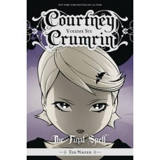 COURTNEY CRUMRIN TP VOL 06 THE FINAL SPELL @D