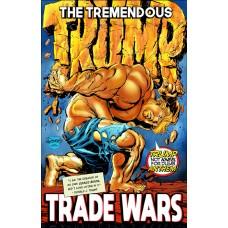 TREMENDOUS TRUMP TRADE WAR TP (C: 0-1-0)