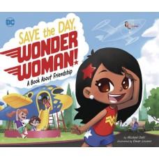 SAVE THE DAY WONDER WOMAN HC (C: 0-1-0)