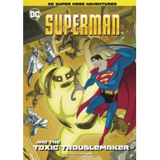 SUPERMAN & TOXIC TROUBLEMAKER YR SC (C: 0-1-0)