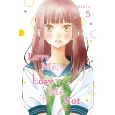LOVE ME LOVE ME NOT GN VOL 05 (C: 1-1-2)