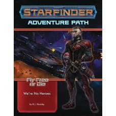 STARFINDER ADV PATH FLY FREE OR DIE VOL 01